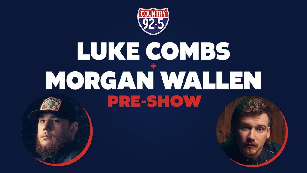 Luke Combs And Morgan Wallen Pre-Show